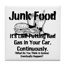Junk Food It's Like Putting Bad Gas In Your Car Ti