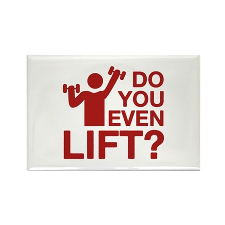 Do You Even Lift? Rectangle Magnet (100 pack)