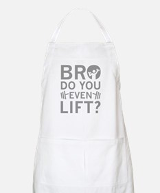 Bro Do You Even Lift? Apron