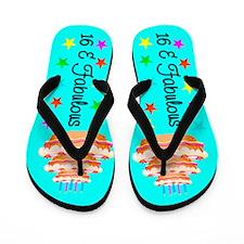 FASHIONABLE 16TH Flip Flops