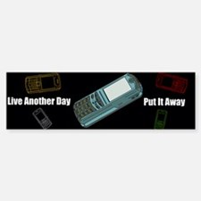 Live Another Day Bumper Bumper Sticker