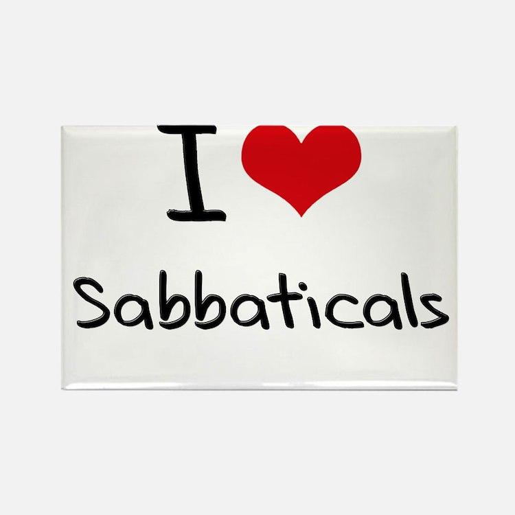 I Love Sabbaticals Rectangle Magnet