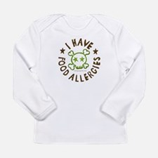 I have food allergies Long Sleeve Infant T-Shirt