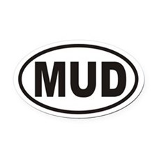 MUD Oval Car Magnet