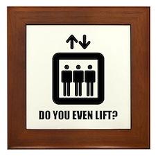 Do You Even Lift? Framed Tile