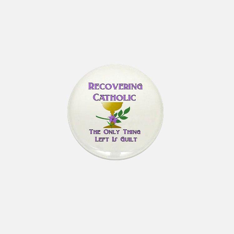 Recovering Catholic Mini Button