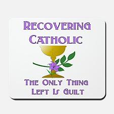 Recovering Catholic Mousepad
