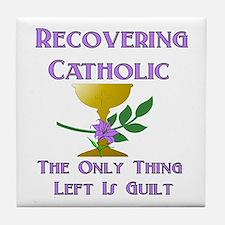 Recovering Catholic Tile Coaster