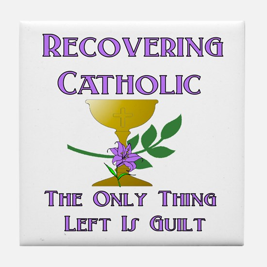 Recovering Catholic Tile Coaster