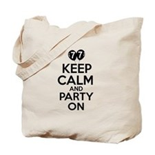 Keep calm 77 year old designs Tote Bag