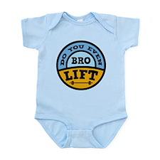 Bro Do You Even Lift ? Infant Bodysuit
