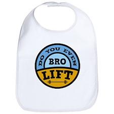 Bro Do You Even Lift ? Bib