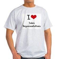 I Love Sales Representatives T-Shirt