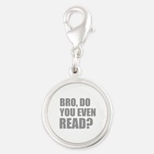 Bro, Do You Even Read? Silver Round Charm