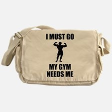 I Must Go. My Gym Needs Me. Messenger Bag