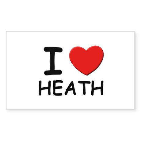 I love Heath Rectangle Sticker