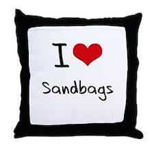 I Love Sandbags Throw Pillow