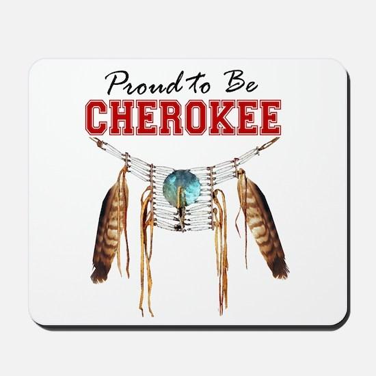 Proud to be Cherokee Mousepad