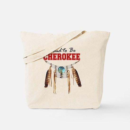 Proud to be Cherokee Tote Bag