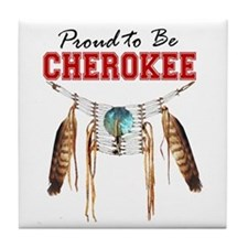 Proud to be Cherokee Tile Coaster