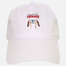 Proud to be Cherokee Baseball Baseball Cap