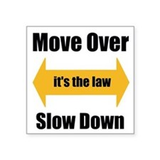 "Move Over Square Sticker 3"" x 3"""