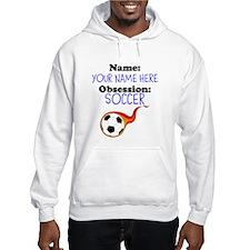 Custom Soccer Obsession Hoodie
