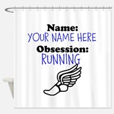 Custom Running Obsession Shower Curtain