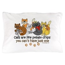Cats are like potato chips Pillow Case