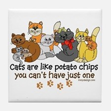Cats are like potato chips Tile Coaster