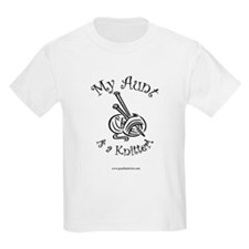 My Aunt is a Knitter! Kids T-Shirt
