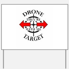 DRONE TARGET Yard Sign