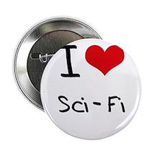"I Love Sci-Fi 2.25"" Button"