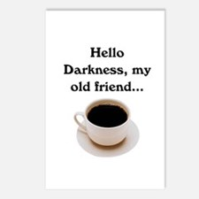 HELLO DARKNESS, MY OLD FRIEND Postcards (Package o