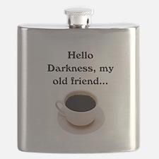 HELLO DARKNESS, MY OLD FRIEND Flask