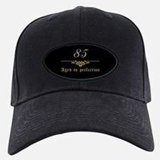 85th Birthday Aged To Perfection Baseball Hat