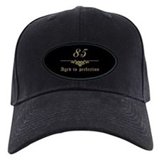 85th Birthday Aged To Perfection Cap