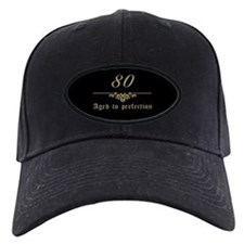 80th Birthday Aged To Perfection Baseball Hat