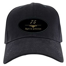 75th Birthday Aged To Perfection Baseball Cap