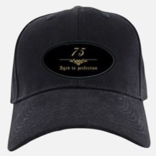 75th Birthday Aged To Perfection Baseball Hat