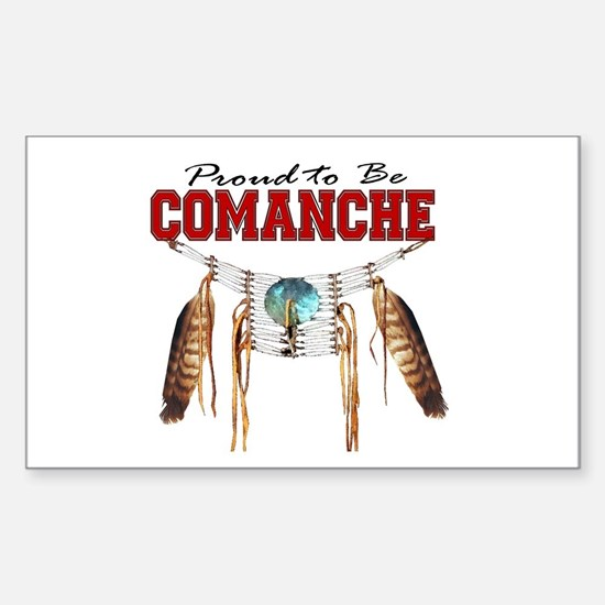 Proud to be Comanche Sticker (Rectangle)