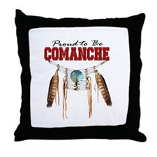 Proud to be Comanche Throw Pillow