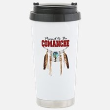 Proud to be Comanche Stainless Steel Travel Mug