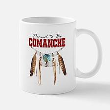 Proud to be Comanche Mug