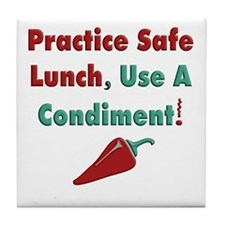 Practice Safe Lunch Tile Coaster