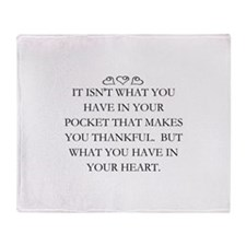 WHAT YOU HAVE IN YOUR HEART Throw Blanket