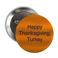 Happy Thanksgiving Turkey Button