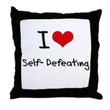 I Love Self-Defeating Throw Pillow