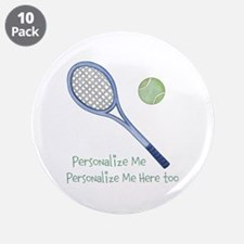 """Personalized Tennis 3.5"""" Button (10 pack)"""