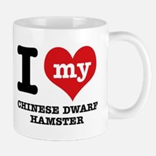 I love my Chiese Dwarf Hamster Mug